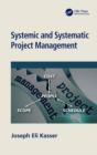 Systemic and Systematic Project Management - eBook