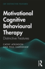 Motivational Cognitive Behavioural Therapy : Distinctive Features - eBook
