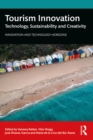 Tourism Innovation : Technology, Sustainability and Creativity - eBook
