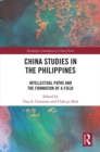 China Studies in the Philippines : Intellectual Paths and the Formation of a Field - eBook