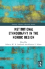 Institutional Ethnography in the Nordic Region - eBook