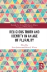 Religious Truth and Identity in an Age of Plurality - eBook