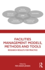Facilities Management Models, Methods and Tools : Research Results for Practice - eBook