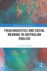 Folklinguistics and Social Meaning in Australian English - eBook