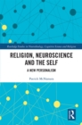 Religion, Neuroscience and the Self : A New Personalism - eBook