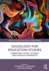 Sociology for Education Studies : Connecting Theory, Settings and Everyday Experiences - eBook