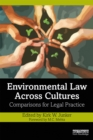 Environmental Law Across Cultures : Comparisons for Legal Practice - eBook