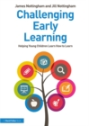 Challenging Early Learning : Helping Young Children Learn How to Learn - eBook