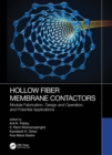 Hollow Fiber Membrane Contactors : Module Fabrication, Design and Operation, and Potential Applications - eBook