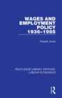 Wages and Employment Policy 1936-1985 - eBook