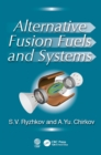 Alternative Fusion Fuels and Systems - eBook