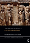 The Benin Plaques : A 16th Century Imperial Monument - eBook