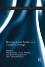 Planning Across Borders in a Climate of Change - eBook