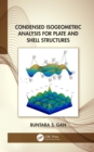Condensed Isogeometric Analysis for Plate and Shell Structures - eBook