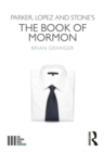 Parker, Lopez and Stone's The Book of Mormon - eBook