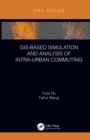 GIS-Based Simulation and Analysis of Intra-Urban Commuting - eBook