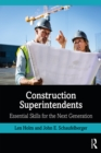 Construction Superintendents : Essential Skills for the Next Generation - eBook
