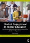 Student Engagement in Higher Education : Theoretical Perspectives and Practical Approaches for Diverse Populations - eBook