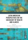 Latin American Perspectives on the Sociology of Health and Illness - eBook