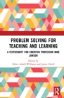 Problem Solving for Teaching and Learning : A Festschrift for Emeritus Professor Mike Lawson - eBook