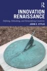 Innovation Renaissance : Defining, Debunking, and Demystifying Creativity - eBook