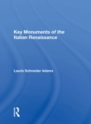 Key Monuments Of The Italian Renaissance - eBook