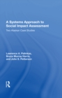 A Systems Approach To Social Impact Assessment : Two Alaskan Case Studies - eBook