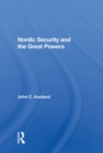 Nordic Security And The Great Powers - eBook