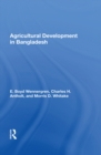 Agricultural Development In Bangladesh : Prospects For The Future - eBook