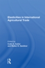Elasticities In International Agricultural Trade - eBook