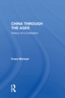 China Through The Ages : History Of A Civilization - eBook