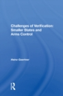 Challenges Of Verification : Smaller States And Arms Control - eBook