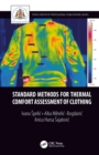 Standard Methods for Thermal Comfort Assessment of Clothing - eBook