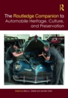 The Routledge Companion to Automobile Heritage, Culture, and Preservation - eBook