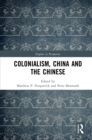 Colonialism, China and the Chinese : Amidst Empires - eBook