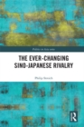 The Ever-Changing Sino-Japanese Rivalry - eBook