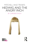 Mitchell and Trask's Hedwig and the Angry Inch - eBook