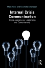 Internal Crisis Communication : Crisis Awareness, Leadership  and Coworkership - eBook