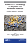 Science and Technology of Polymers and Advanced Materials : Applied Research Methods - eBook