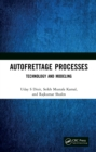 Autofrettage Processes : Technology and Modelling - eBook