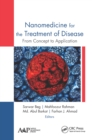 Nanomedicine for the Treatment of Disease : From Concept to Application - eBook
