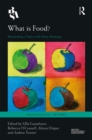 What is Food? : Researching a Topic with Many Meanings - eBook