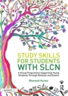 Study Skills for Students with SLCN : A Group Programme Supporting Young Students  Through Revision and Exams - eBook
