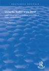 Using the Bodies of the Dead : Legal, Ethical and Organisational Dimensions of Organ Transplantation - eBook