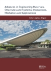 Advances in Engineering Materials, Structures and Systems: Innovations, Mechanics and Applications : Proceedings of the 7th International Conference on Structural Engineering, Mechanics and Computatio - eBook