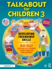 Talkabout for Children 3 : Developing Friendship Skills - eBook