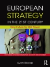 European Strategy in the 21st Century : New Future for Old Power - eBook
