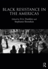 Black Resistance in the Americas - eBook