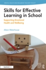 Skills for Effective Learning in School : Supporting Emotional Health and Wellbeing - eBook