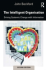 The Intelligent Organisation : Realising the value of information - eBook